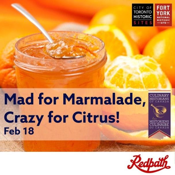 Canada: Mad for Marmalade, Crazy for Citrus!